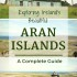 A Complete Guide to Exploring the Aran Islands