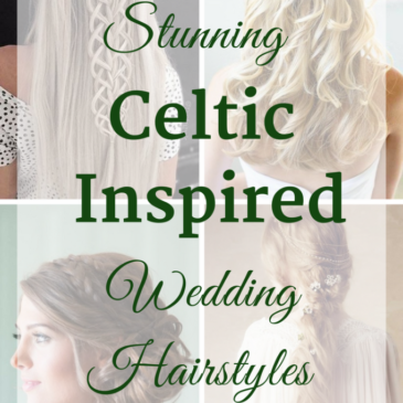 Celtic Inspired Wedding Hairstyles