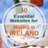 10 Essential Websites for Moving to Ireland