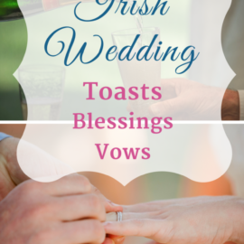 Irish Wedding Toasts, Blessings and Vows