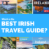 Which Is the Best Irish Travel Guide for Me?