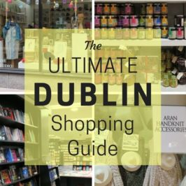 The Ultimate Dublin Shopping Guide
